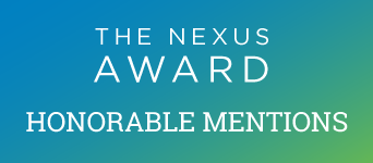The 2017 Nexus Award Honorable Mentions